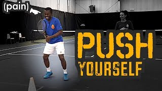 PUSH YOURSELF (why your tennis needs a fitness plan)