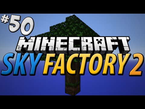 SKY FACTORY 2 - Part 50 - 1,000,000,000 RF/t Quest!