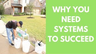 Why You MUST Build SYSTEMS in Your Detailing Business To SUCCEED