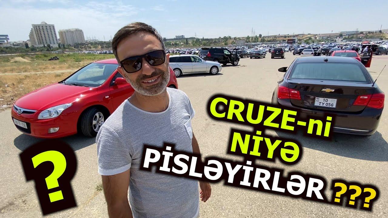 Maşın Bazarı - Cruze ni Niyə BƏYƏNMİRSİZ ??? \