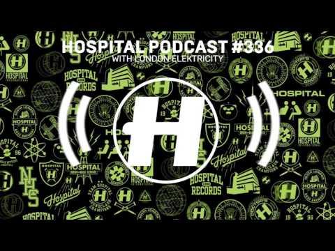 Hospital Podcast #336 with London Elektricity