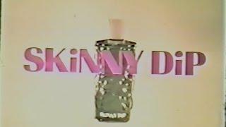 Repeat youtube video 1972 Skinny Dip