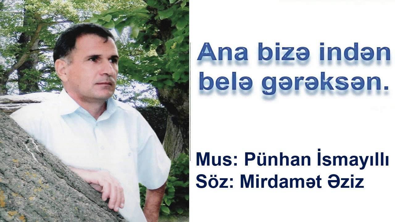 Tacir Şahmalıoğlu - Ana bizə gərəksən