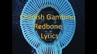 Childish Gambino - Redbone - Lyrics