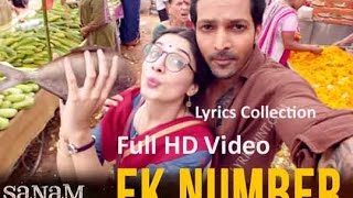 Ek Number Full Lyrics Song – Sanam Teri Kasam | Himesh Reshammiya