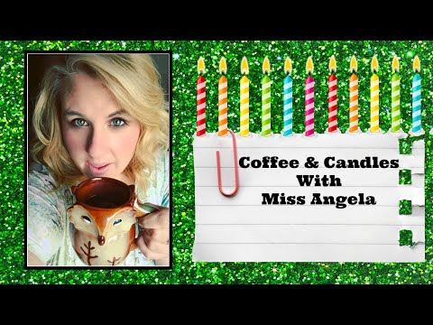 Coffee & Candles With Miss Angela *September 2016*