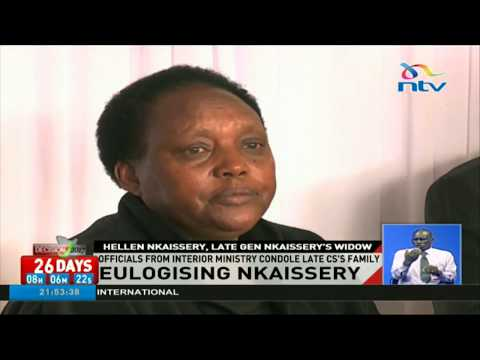 Nkaissery's widow describes him as a great man