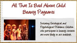 Pros And Cons Of Child Beauty Pageants That Will Make You Think