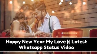 💖💖 Happy New Year My Love 2019 Happy New Year Love Whatsapp Message 2019 💖💖