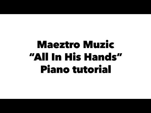 """""""All In His Hands"""" Piano Tutorial"""
