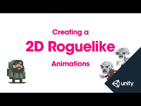 2D Roguelike 2 Of 14 : Animations