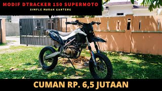 Review DTRACKER 150 SUPERMOTO  | Modifikasi Murah tapi Ganteng