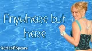 Hilary Duff - Anywhere But Here Lyrics