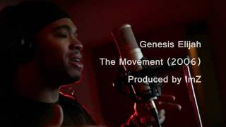 Genesis Elijah - The Movement (2006)
