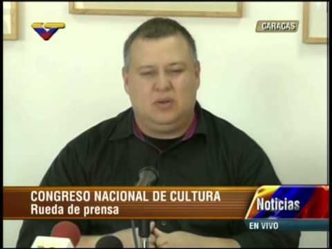 Ministro de Cultura Reinaldo Iturriza informa sobre Congreso Nacional de Cultura