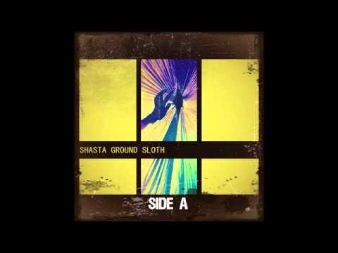 "Shasta Ground Sloth ""Side A"""