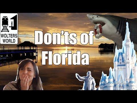Visit Florida - The DON'Ts of Visiting Florida