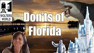 Visit Florida - The DON'Ts of Visiting Florida
