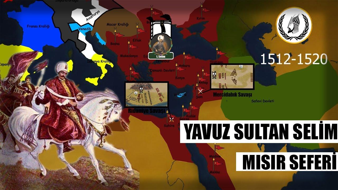 Mercidabık & Ridaniye Savaşları I Yavuz Sultan Selim Mısır Seferi I Osmanlı Hanedanlığı