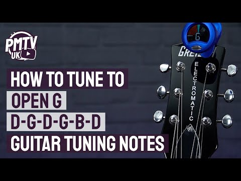 Open G Tuning D G D G B D   Guitar Tuning Notes amp How To Guide   The Keith Richards Tuning