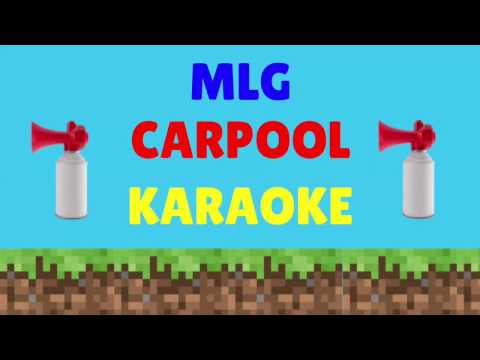 MLG Carpool Karaoke