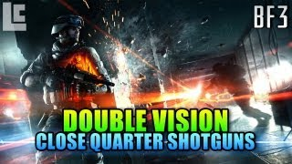 Double Vision - Close Quarters Shotgun Team (Battlefield 3 Gameplay/Commentary)