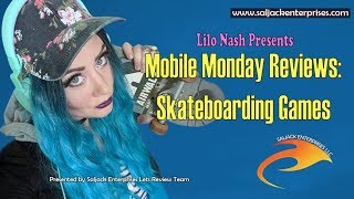 Mobile Monday Reviews: Skateboarding Games
