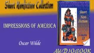 Impressions of America Oscar Wilde Audiobook Short Nonfiction