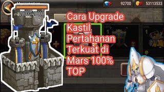 Gambar cover Cara Upgrade kastil pertahanan terkuat di mars 100% TOP