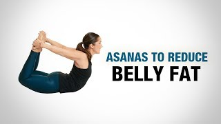 Asanas to Reduce Belly Fat -Yoga For Life- Dilip Tiwari