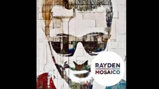 Rayden - Mosaico - 10. Nunca Será Siempre