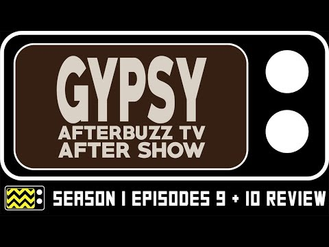 Gypsy Season 1 Episodes 9 & 10 Review & After Show | AfterBuzz TV