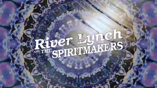 "River Lynch & The Spiritmakers: ""Outside The Sun"" Official Music Video"