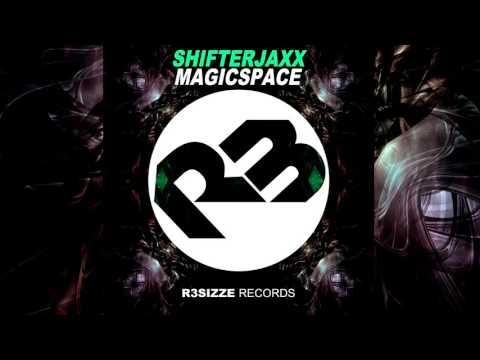 Shifterjaxx - Magicspace (Original Mix) OUT NOW