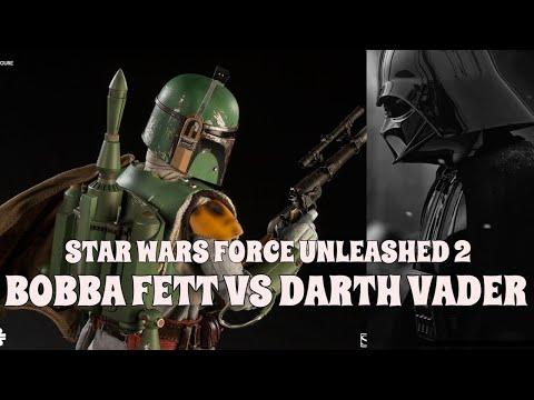 Star Wars Force Unleashed 2 Bobba Fett VS Darth Vader |