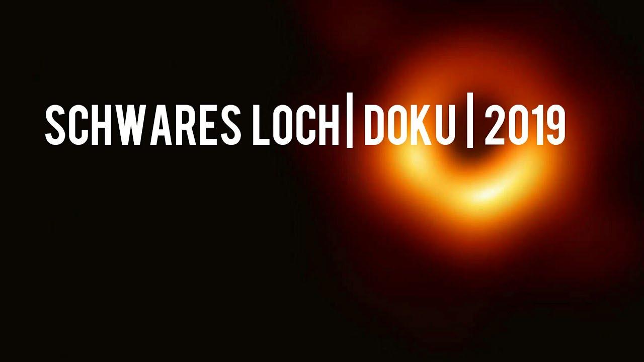 Doku Schwarzes Loch
