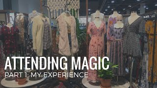 Attending Magic | Part 1: My Experience