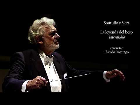 Soutullo y Vert: La leyenda del beso. Intermedio - Placido Domingo (Valencia 2017)