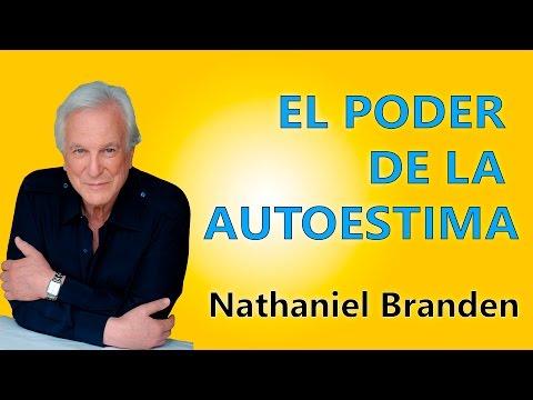 el-poder-de-la-autoestima---nathaniel-branden---resumen-del-libro-en-español