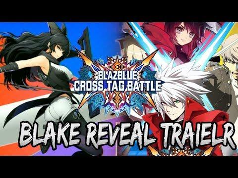 Blazblue Cross Tag Battle Blake Reveal, Release Date, & DLC Trailer! (1/13/2018)