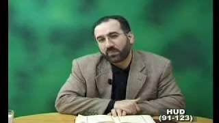 74-Hud Suresi 91-123 / Mustafa İslamoğlu - Tefsir Dersleri