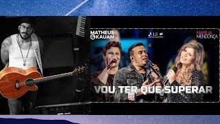 Baixar JP Oliveira | Vou Ter Que Superar | Matheus e Kauan | Violão Cover