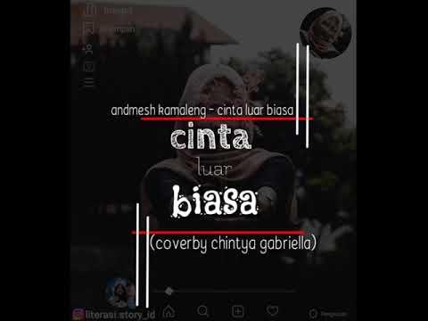 andmesh-kamaleng---cinta-luar-biasa-(cover-by-chintya-gabriella