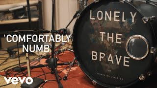 Lonely The Brave - Comfortably Numb (Live From The Glasshouse)