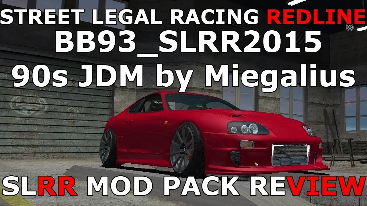 Street Legal Racing Redline BB93_SLRR2015 90S JDM BY MIEGALIUS