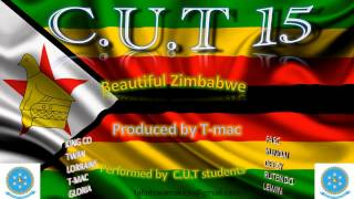 Beautiful Zimbabwe C.U.T 15 Produced by T-mac