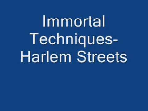 Immortal Techniques Harlem Streets