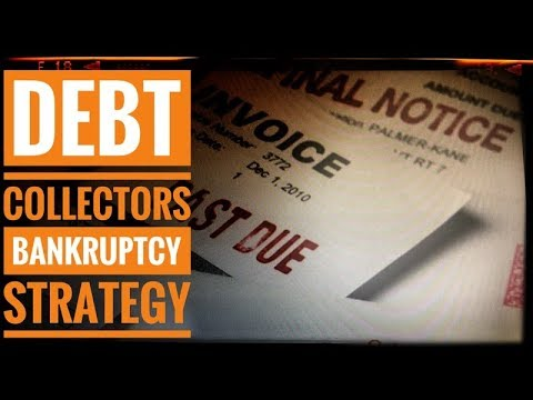 Debt Collectors Bankruptcy Strategy