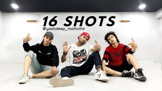 16 Shots | Dance | Choreography
