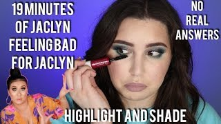 JACLYN HILL WHERE I'VE BEEN |  HIGHLIGHT AND SHADE